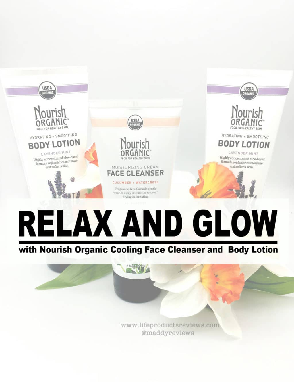 Relax and Glow Nourish and Organic face cleanser body lotion